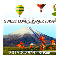 ���ڡ�������TV����Ť���������饤�֥��٥�ȡ�SPACE SHOWER SWEET LOVE SHOWER 2015�١�2015ǯ8��28��(��)��8��30��(��)�ֻ���и�ή�ץ饶 �����פˤƳ��š�